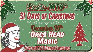 Second Annual 31 Days of Xmas ExoticMTG Giveaway - Boxing Birthday Bash