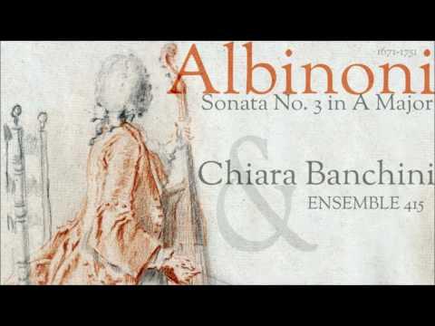 Albinoni - Sonata No. 3 in A Major - Chiara Banchini & Ensemble 415