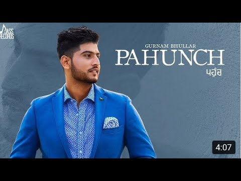 PAHUNCH Lyrics | Gurnam Bhullar Ft. KV...