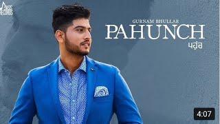 PAHUNCH Lyrics | Gurnam Bhullar Ft. KV Singh | Punjabi Song / latest hit song of 2017