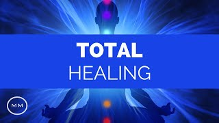 Total Healing - Powerful Mind / Body Balance - Binaural Beats
