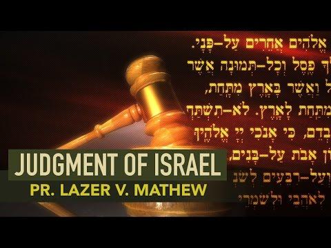 Judgment of Israel - Pr. Lazer V. Mathew