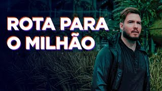COMO CHEGAR NO PRIMEIRO MILHÃO DE REAIS! (com apenas 3 coisas)