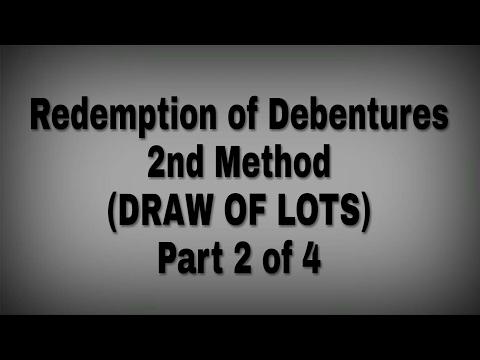 Redemption of debenture | Draw of Lots method