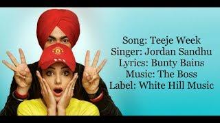 """TEEJE WEEK"" Full Song With Lyrics ▪ Jordan Sandhu ▪ Bunty Bains ▪ The Boss"