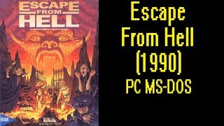 Escape From Hell 1990 DOS Gameplay Video PC MS DOS