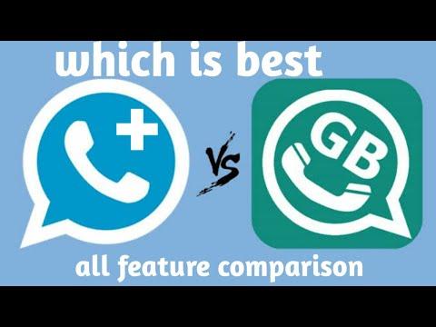 Whatsapp plus vs GB whatsapp 2020, all features comparison , konsa download kre