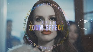 Spin & Zoom - Effect #1