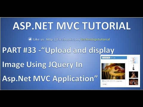 Part 33 - Upload and display image using Jquery in Asp net mvc |To file  server