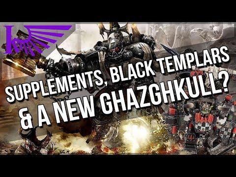 Space Marine Supplement Releases, Black Templars Vs Orks... & Ghazghkull?! RUMOUR TIME!