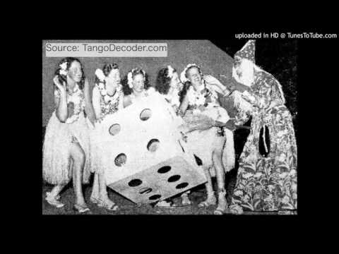 "Subtitled Tango #52: SIEMPRE ES CARNAVAL (""It's always Carnaval"") Fresedo/Ray, 1937"
