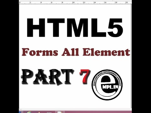HTML5 Tutorial In Hindi Part-7 Form All Element
