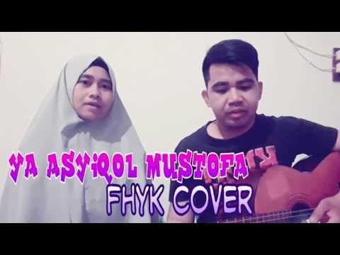 ya-asyiqol-mustofa-(-fhyk-cover-)