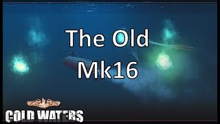 Video Cold Waters - The Old Mk16 download MP3, 3GP, MP4, WEBM, AVI, FLV November 2017