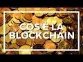 Cos'è la BlockChain? (in italiano)