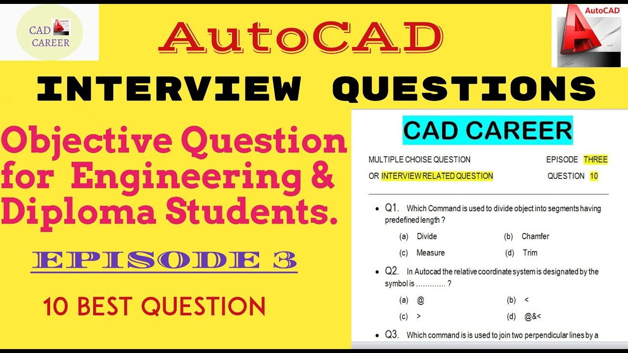 10 autocad interview questions and answers autocad objective rh youtube com autocad job interview questions and answers pdf autocad interview questions and answers pdf free download