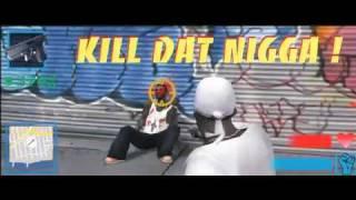 Kill Dat Nigga!