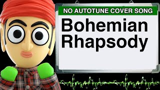 bohemian rhapsody queen by runforthecube no autotune cover song parody lyrics