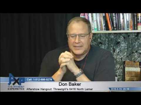 Atheist Experience 20.19 with Russell Glasser and Don Baker