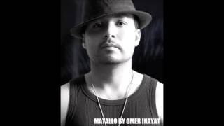 Omer Inayat - Matallo (HQ Audio) Download HQ mp3