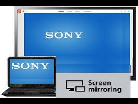 How to Mirror / Screen cast your laptop to Sony Bravia TV via Wi Fi
