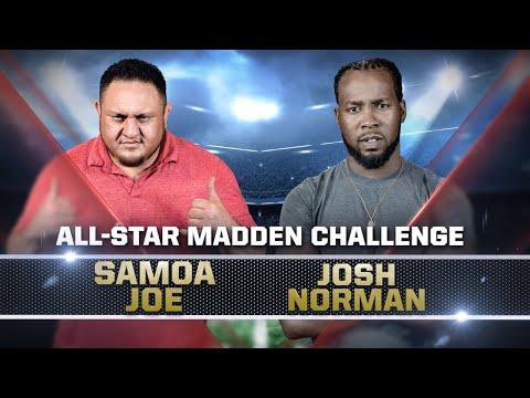 SAMOA JOE vs. Washington's JOSH NORMAN — Madden 18 All-Star Challenge