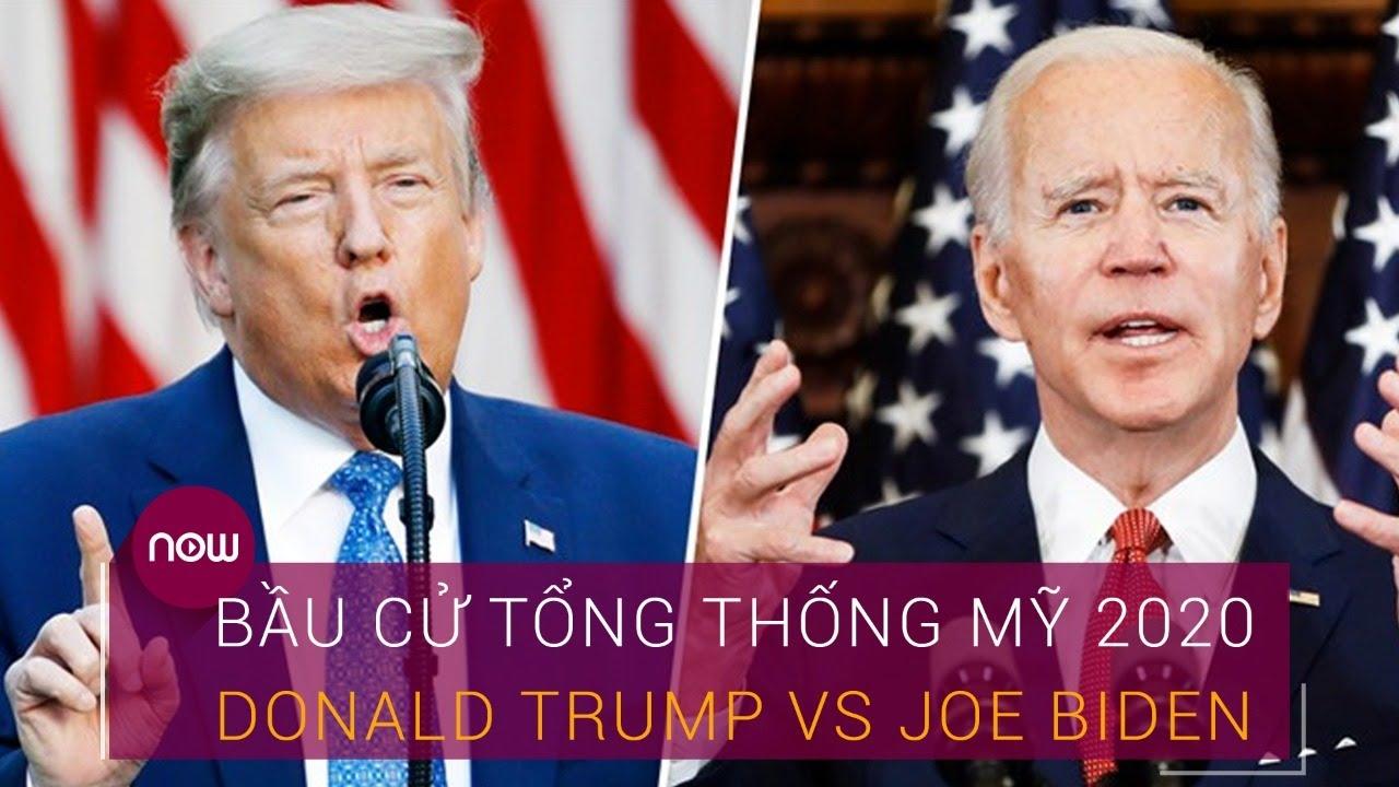 Bầu cử Tổng thống Mỹ 2020: Trump Vs Biden ai sẽ thắng trong trận
