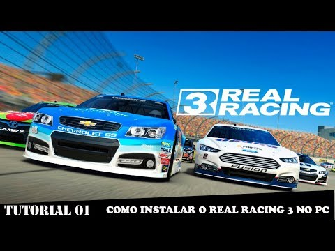 COMO INSTALA REAL RACING 3 NO PC - 2018
