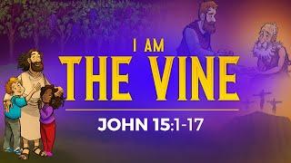 John 15 I Am The Vine Sunday School Lesson For Kids  | ShareFaith.com