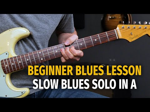 Beginner Slow Blues Solo Lesson