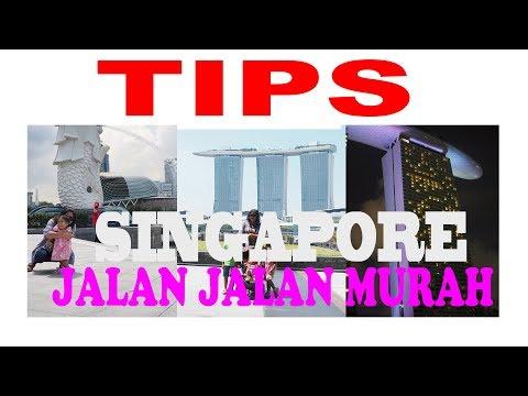 Tips liburan hemat ke Singapore episode 2