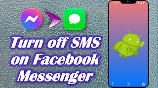 How to Turn off SMS on Facebook Messenger screenshot 3