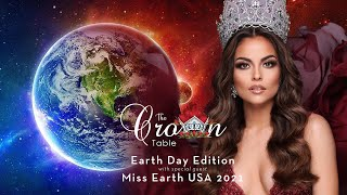 The Crown Table | Earth Day with Miss Earth 2021
