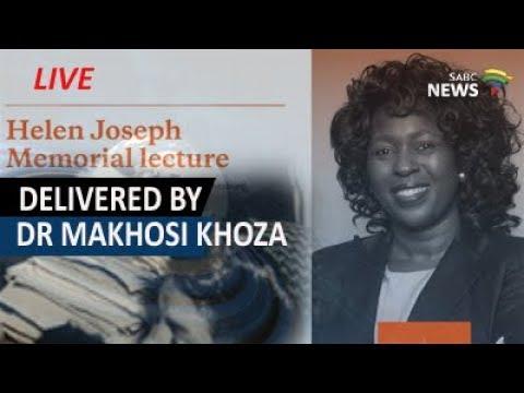 11th Annual Helen Joseph Memorial Lecture by Dr Makhosi Khoza