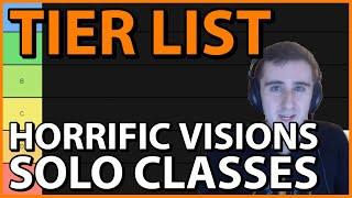 Horrific Visions TIER LIST: Solo Classes