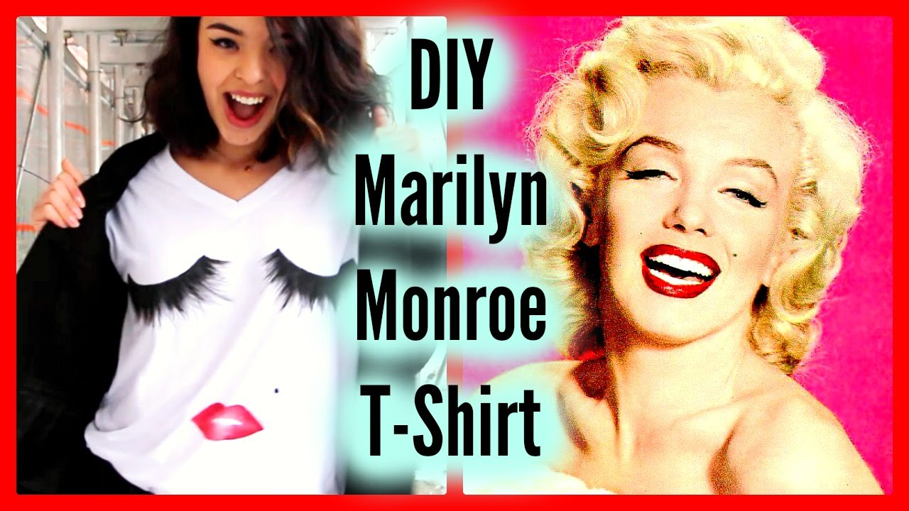 DIY Marilyn Monroe T-Shirt ♕ | BigAppleBeauty - YouTube
