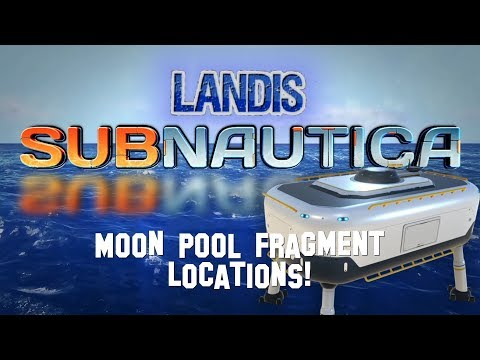 Moon Pool Fragments! - Subnautica Guides (ZP)