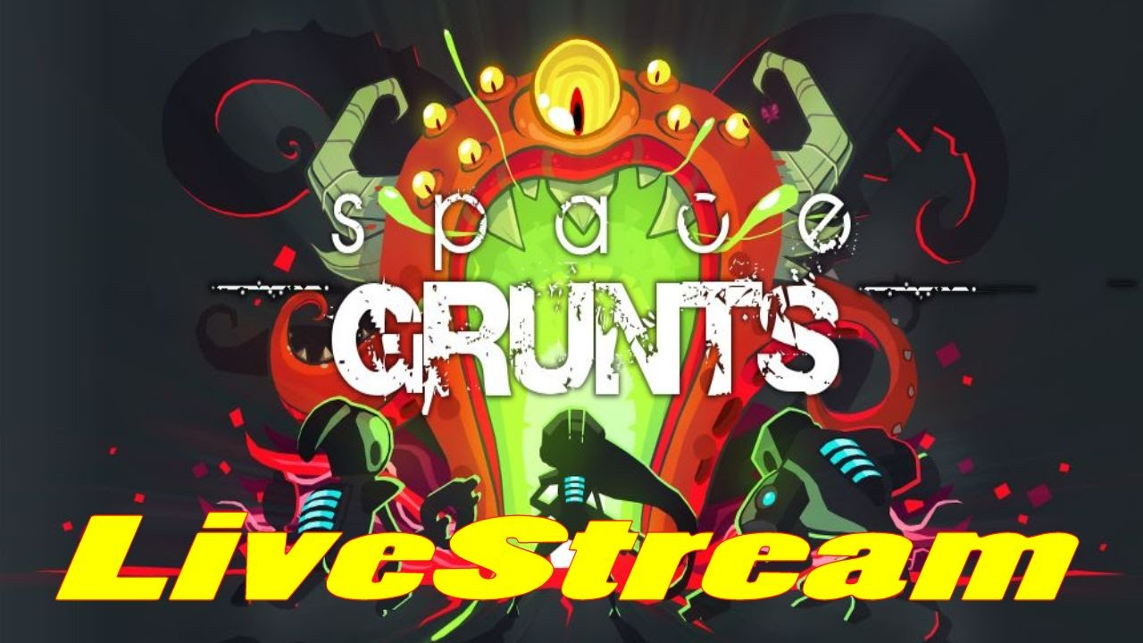 Space Grunts (by Pascal Bestebroer) - iOS / Android - HD LiveStream