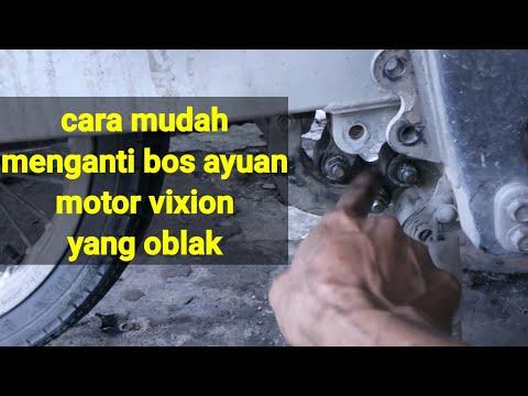 CARA MUDAH GANTI BOS AYUNAN MOTOR VIXION