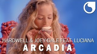Hardwell & Joey Dale  Ft. Luciana - Arcadia OFFICIAL VIDEO HD