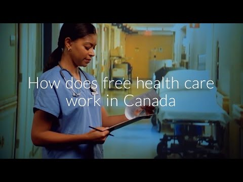 How Does Free Health Care Work In Canada | Is It Really Free?