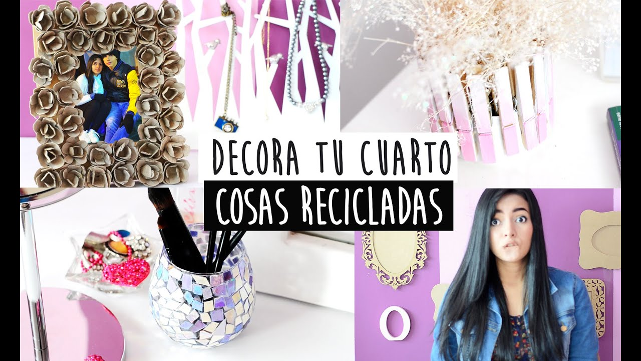 Decora tu cuarto con material reciclado nelita youtube for Cosas recicladas para decorar tu cuarto