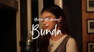 Melly goeslaw - Bunda | Nabila Maharani (Live Cover)