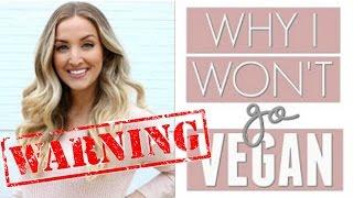Becca Bristow WHY I WON'T GO VEGAN + What The Health Film