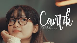 Download lagu Cantik - Kahitna cover