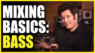 Mixing Basics: Bass - Warren Huart: Produce Like A Pro