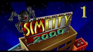 Let's Play SimCity 2000 - [Part 1]
