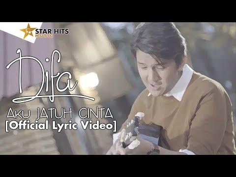 DIFA - AKU JATUH CINTA [Official Lyric Video]