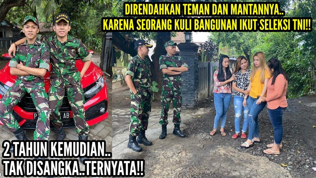 SEORANG KULI BANGUNAN DIREMEHKAN OLEH TEMAN & MANTANNYA KARENA IKUT SELEKSI TNI!!2Tahun lihat..