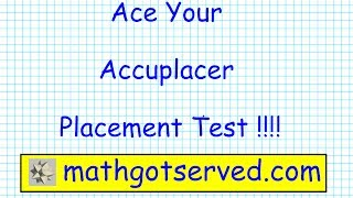 Accuplacer College Level Mathematics pt I